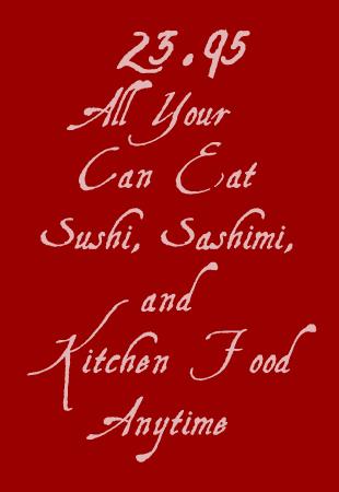 23.95 All You Can Eat Sushi Sashimi